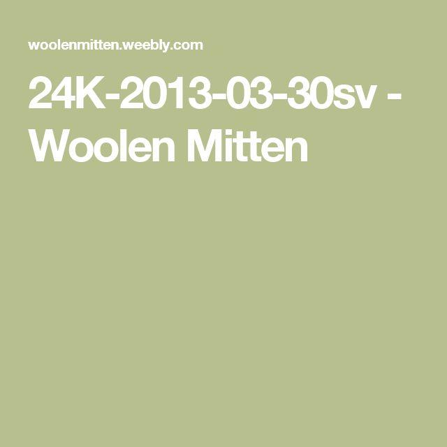 24K-2013-03-30sv - Woolen Mitten
