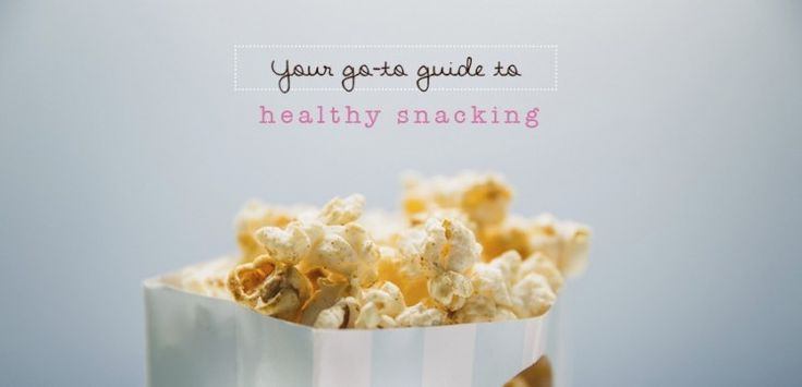 Your Go-To Guide To Healthy Snacking: 6 Smart Snack Ideas! | Move Nourish Believe