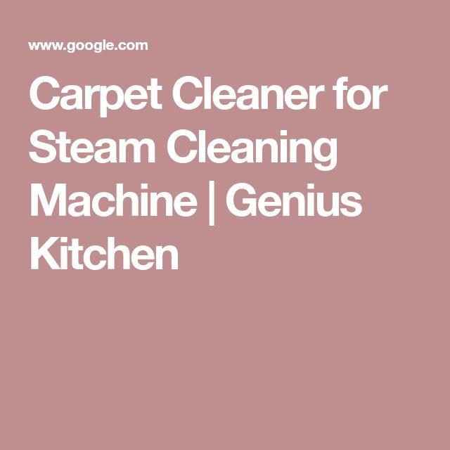 Carpet Cleaner for Steam Cleaning Machine   Genius Kitchen