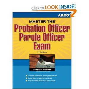 I will need this!    Master the Probation Officer/Parole Officer, 7rd edition. This guide is top of the line prep for careers in criminal justice.   Probation and parole officers enjoy the challenges of supervising and rehabilitating criminals. With this guide, readers will get:  * A look at eligibility requirements and application procedures  * 6 practice tests for the qualifying exams