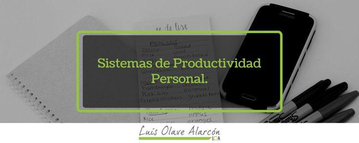 Sistemas de Productividad Personal - luisolavea.xyz