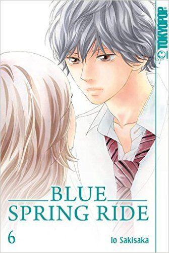Blue Spring Ride 06: Amazon.de: Io Sakisaka: Bücher