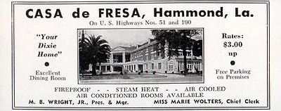 Casa de Fresa Hotel Hammond Louisiana Your Dixie Home 1956 Travel Tourism AD