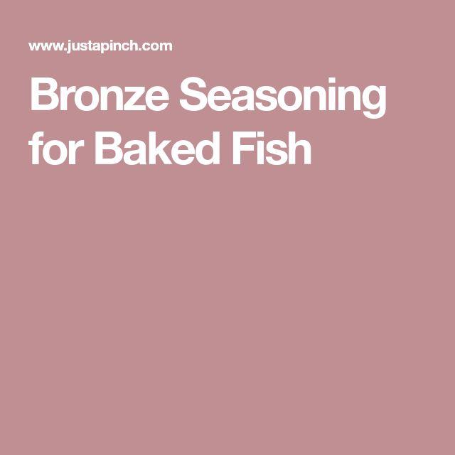 Bronze Seasoning for Baked Fish