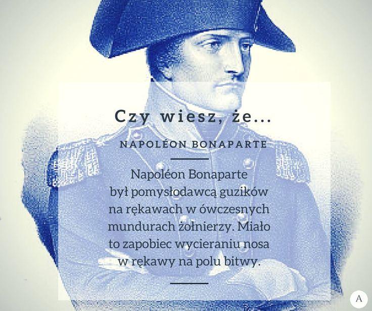 Czy wiesz, że... Napoleon Bonaparte. Skąd się wzięły guziki na rękawach?