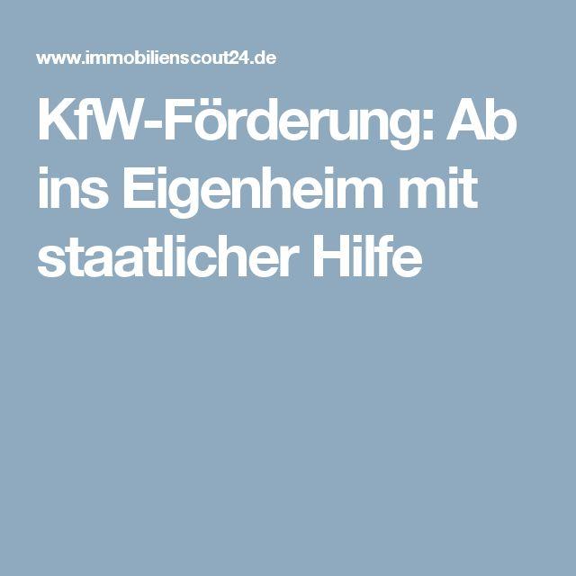 KfW-Förderung: Ab ins Eigenheim mit staatlicher Hilfe