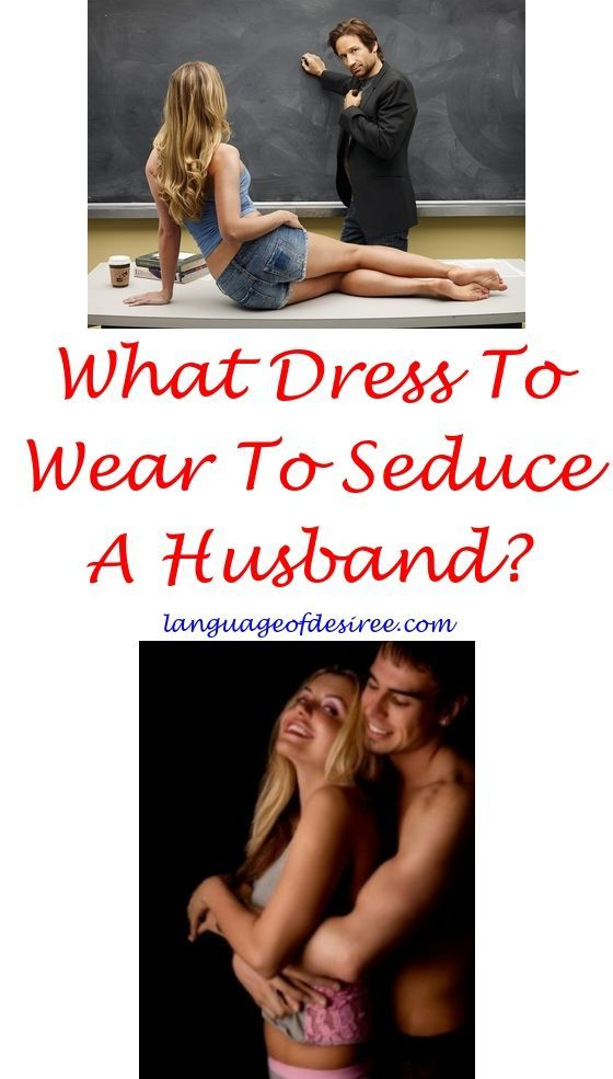 Ways to sexually seduce a man