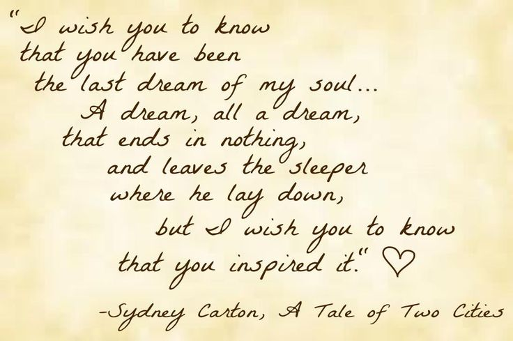 We're reading A Tale of Two Cities in English and I loved this quote by Sydney Carton... Had to make it a pin :)