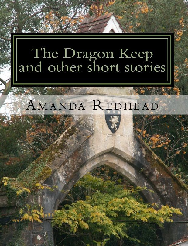 The Dragon Keep and other short stories