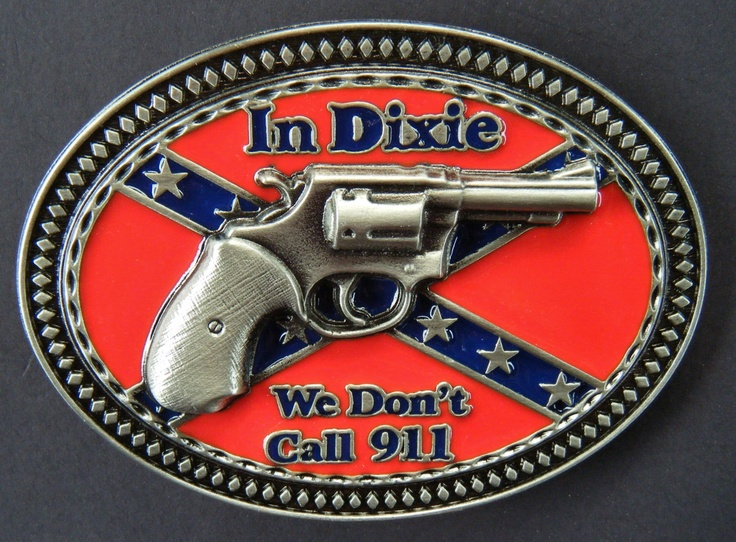 IN DIXIE REBEL CONFEDERATE PRIDE FLAG WE DON'T DIAL 911 BUCKLE BELTS BUCKLES