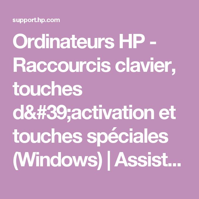 Ordinateurs HP - Raccourcis clavier, touches d'activation et touches spéciales (Windows) | Assistance clientèle HP®