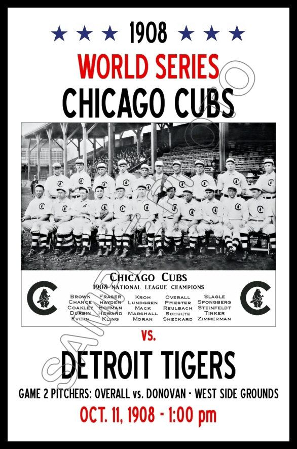 chicago cubs 1908 team photo | 1908 World Series Poster - Chicago Cubs vs. Detroit Tigers Buy Any 2 ...