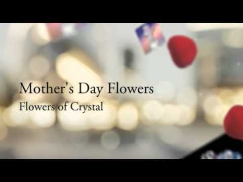 Mother's Day Flowers  Flowers of Crystal