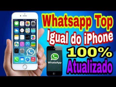 Passo A De Como Baixar Whatsapp Top Igual Do IPHONE 100 Atualizado