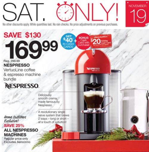 Home Outfitters Canada Early Black Friday 1-Day Holiday Deals: Save 43% Off Nespresso Coffee & Espresso Machine ... http://www.lavahotdeals.com/ca/cheap/home-outfitters-canada-early-black-friday-1-day/140459?utm_source=pinterest&utm_medium=rss&utm_campaign=at_lavahotdeals