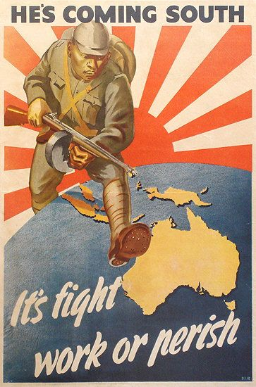 He's coming South. It's fight, work or perish, ca. 1942 - propaganda poster referring to the threat of Japanese invasion to Australia.