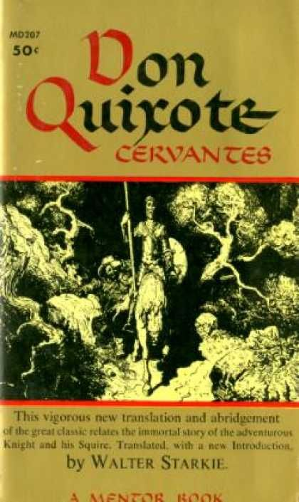 a review of miguel de cervantess novel don quixote No home library is complete without the classics don quixote is a keepsake to be read and treasured miguel de cervantes began to write this literary classic after serving in the spanish.