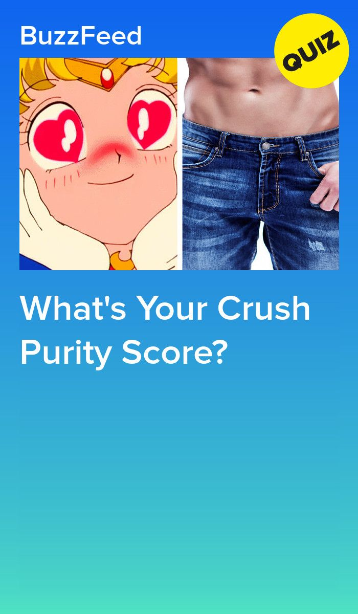How Pure Are Your Thoughts About Your Crush Crush Quizzes