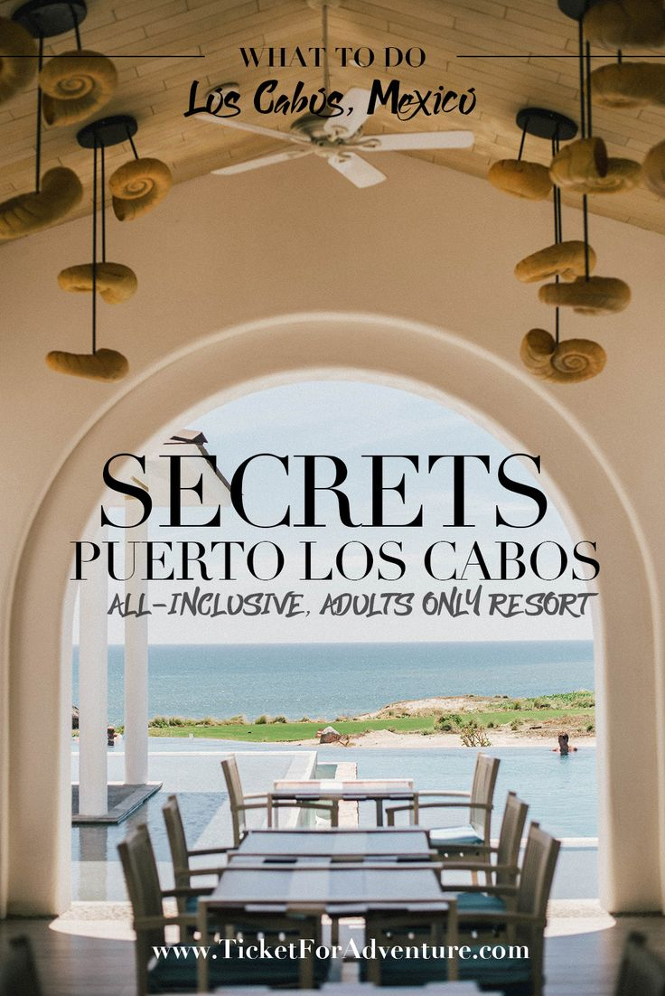 Secrets Puerto Los Cabos – All-Inclusive, Adults Only Resort // Los Cabos // Baja California // Where to Stay in Los Cabos // Adults Only All Inclusive in Mexico // Weekend Getaway from Los Angeles