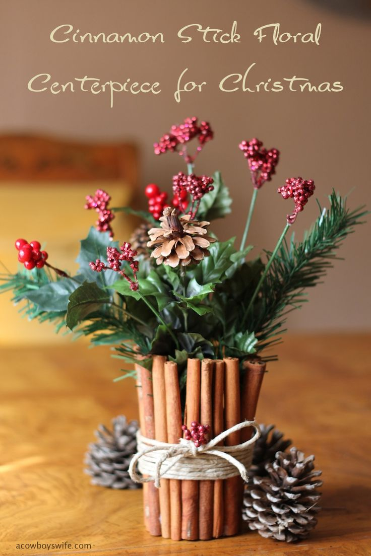 Cinnamon stick floral centerpiece for christmas at
