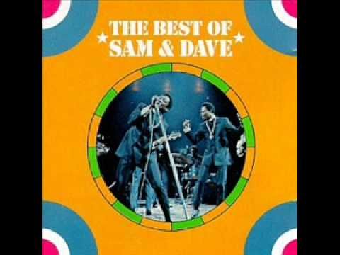 Sam and Dave - Hold on I'm coming - YouTube  http://www.youtube.com/watch?v=AREppyQf5uw