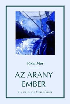 Jókai Mór társadalmi regénye mely a boldogságkeresésről szól.