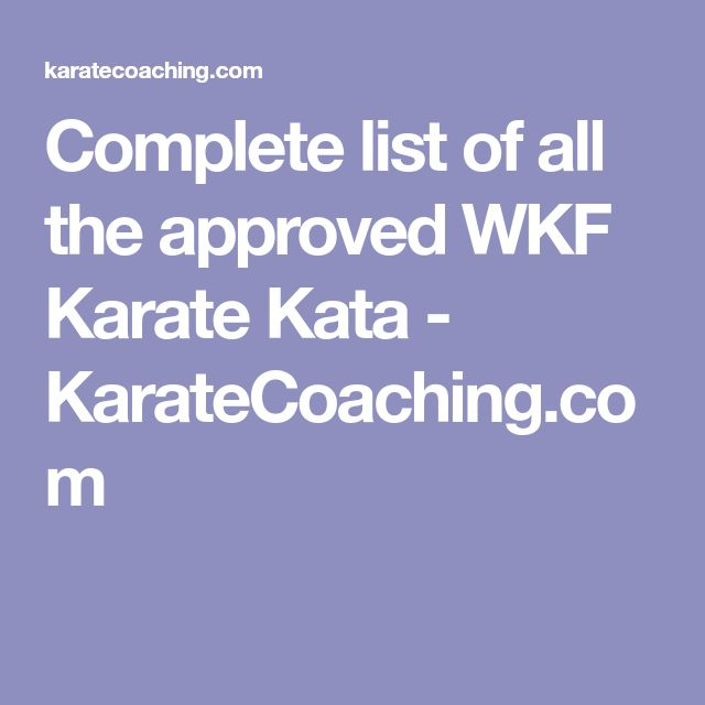Complete list of all the approved WKF Karate Kata - KarateCoaching.com