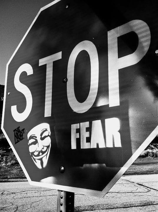 Stop fear   Anonymous ART of Revolution