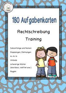 Aufgabenkarten zum Trainieren der Rechtschreibung