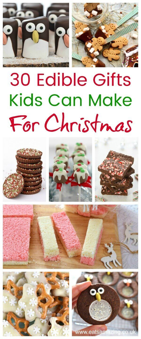30 Easy Edible Gifts That Kids Can Make For Christmas With Images