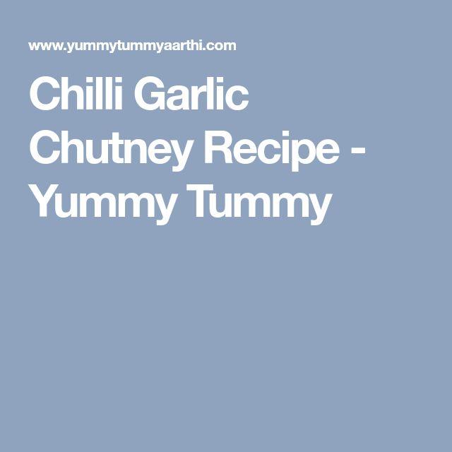 Chilli Garlic Chutney Recipe - Yummy Tummy