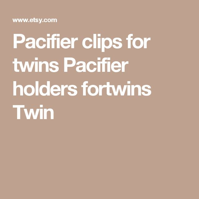 Pacifier clips for twins Pacifier holders fortwins Twin