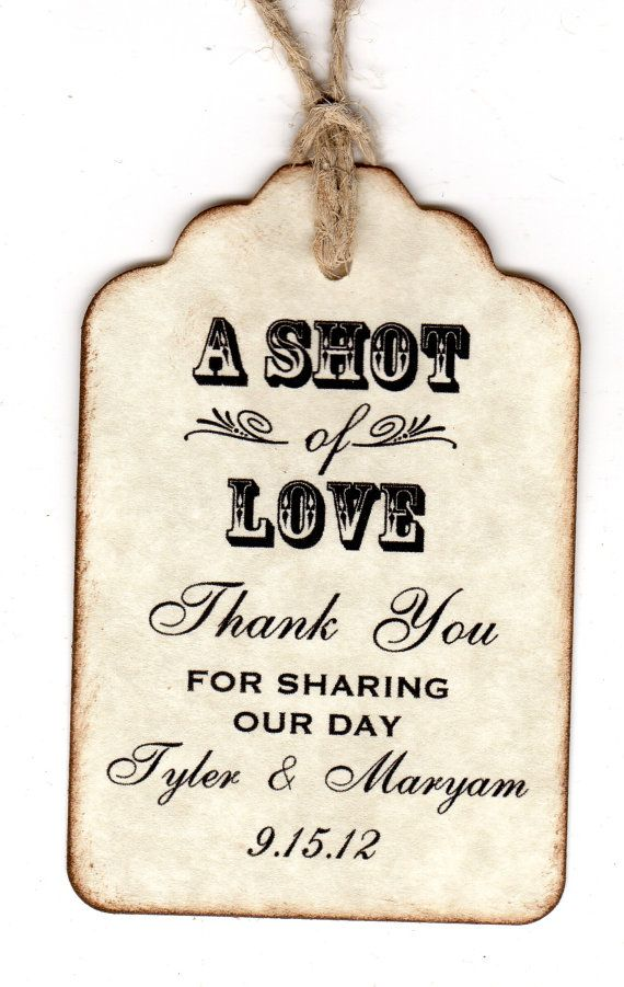 50 Personalized Shot Of Love Wedding Favor Tags / Place Cards / Thank You / Shot Glass Tags / Liquor Or Wine Bottle Labels - Vintage Style
