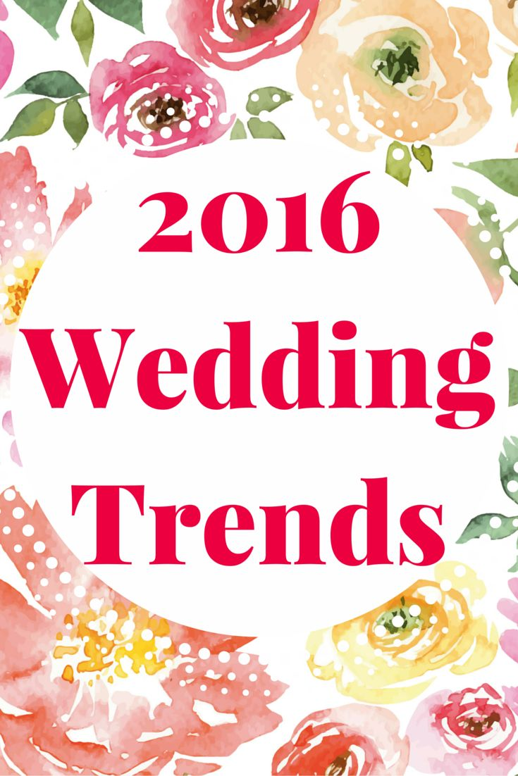 The 2016 wedding trends have been announced!