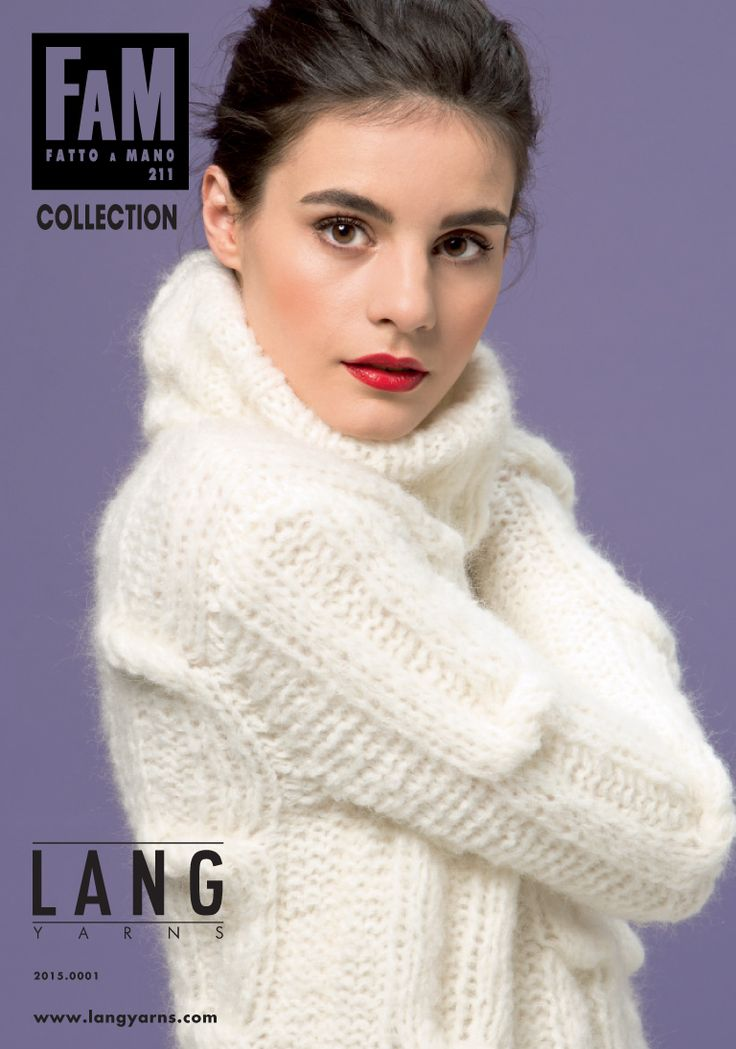 Catalogue Lang Yarns Collection Fatto A Mano 211. #laine #langyarns #tricot #tricoter #yarn #pull #pullover #bonnet #echarpe #poncho #snood #merinos #knit #knitting #wool #hat #scarf #cowl #rosemouton