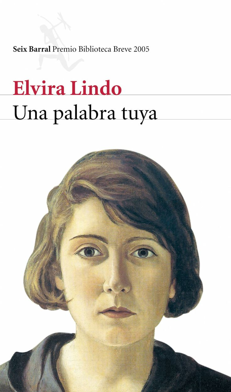 Una palabra tuya | ELVIRA LINDO