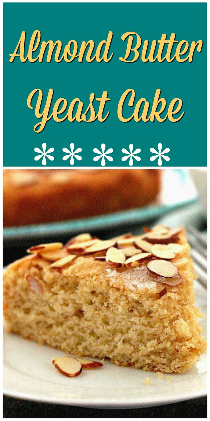 Almond Butter Yeast Cake is flavored with Almond Butter on the inside and topped with sliced almonds, sugar and butter on top. It's delicious and easy to make!