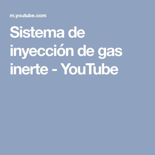 Sistema de inyección de gas inerte - YouTube