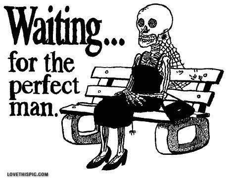 For all the young girls out there who are still waiting.  Not sure they exist.