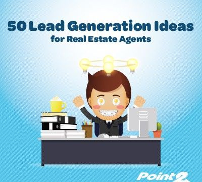 lead generation strategies real estate Point2 Agent blog