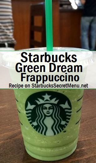 Starbucks Green Dream Frappuccino! #StarbucksSecretMenu Recipe here: http://starbuckssecretmenu.net/green-dream-frappuccino-starbucks-secret-menu/