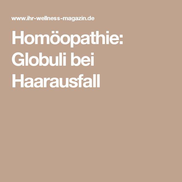 Homöopathie: Globuli bei Haarausfall