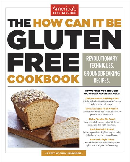 There are two reasons why I am delighted to feature this book on Cookbook Corner: 1) I am the hugest fan of America's Test Kitchen and all associated publications; 2) I am asked about gluten-free baking so often, and without exhaustive experimentation it is impossible to advise responsibly.