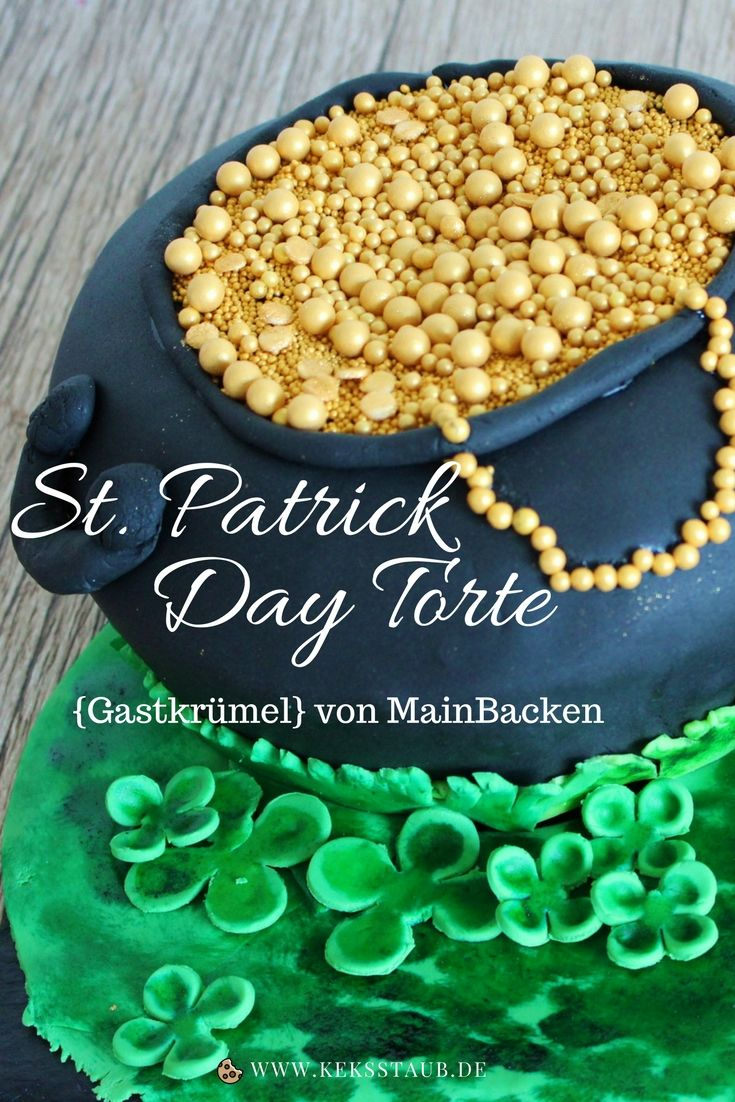 Gastbeitrag von MainBacken mit einem Rezept zum Backen und einer Anleitung für eine Fodant St. Patricks Day Torte zum Blog Geburtstag