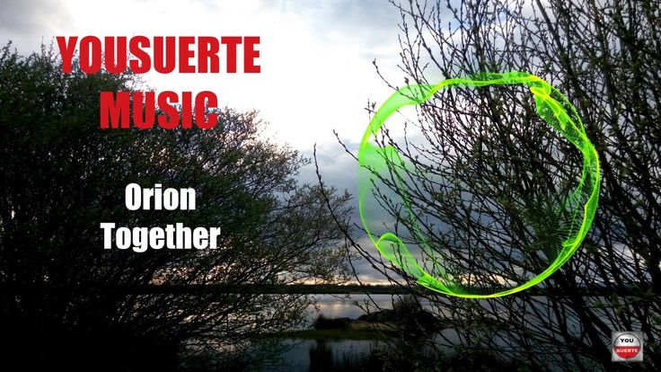 MUSICA ELECTRONICA PARA HACER EJERCICIO 2017 (Orion - Together) VIDEO YO...
