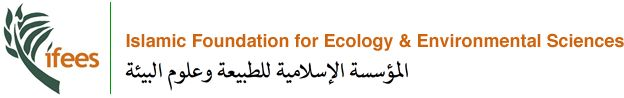 IFEES - The Islamic Foundation For Ecology And Environmental Sciences