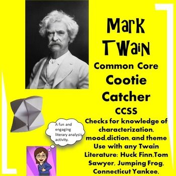 The Cootie Catcher, or fortune teller looks just like Mark Twain. When you open his mouth the fun will begin.Bring fun into your literary analysis. Use this with any work by Twain: Huck Finn, Tom Sawyer, A Connecticut Yankee in King Arthur's Court, The Celebrated Frog of Calaveras County, Life on the Mississippi, etc.Each section has questions about mood,characterization, diction, and theme.