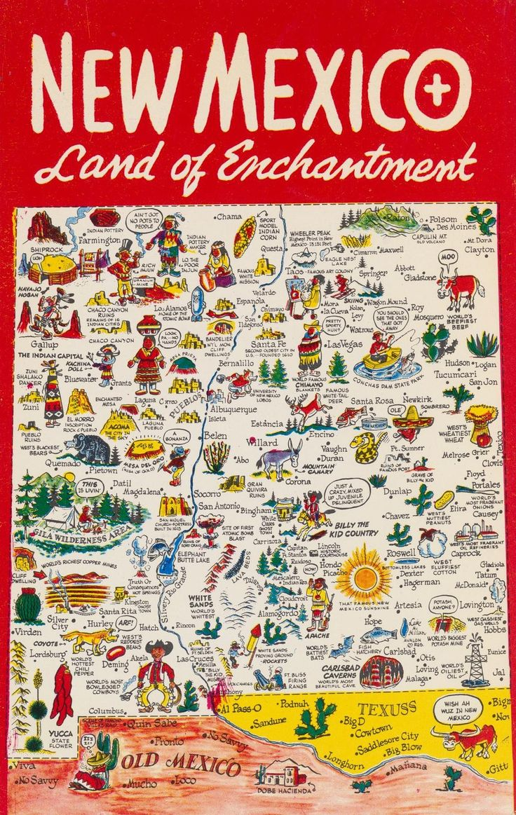 "New Mexico - Land of Enchantment. Not the MOST accurate placings, but cute anyway. I love the ""Old Mexico"""