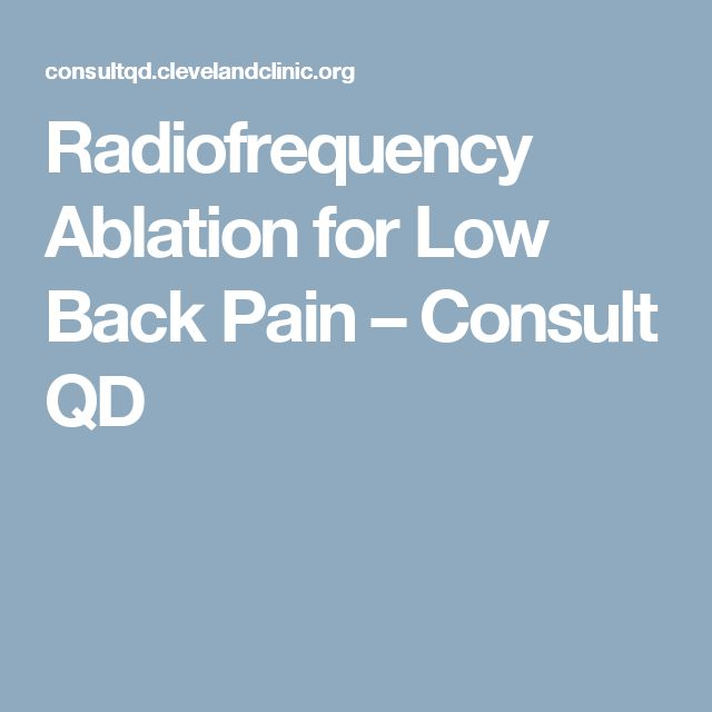 Radiofrequency Ablation for Low Back Pain – Consult QD