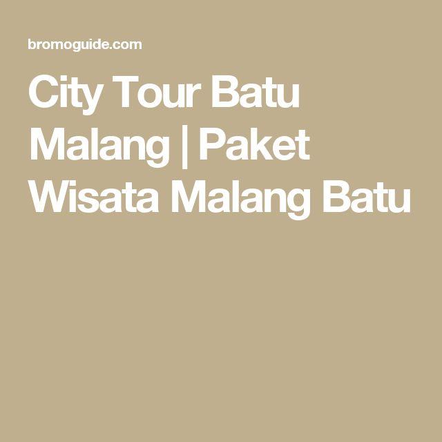 City Tour Batu Malang | Paket Wisata Malang Batu
